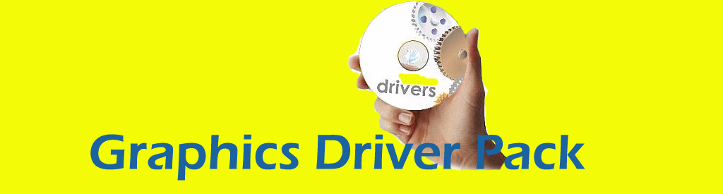 Graphics Driver Pack Free
