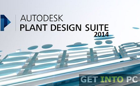 Autodesk Plant Design Suite Ultimate 2014 Free Download
