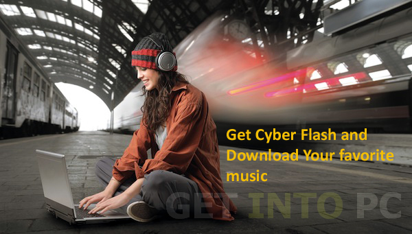 CyberFlash Download For Free