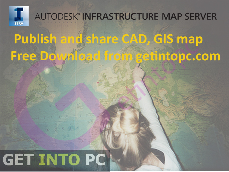 Free Autodesk Infrastructure Map Server 2014 Download