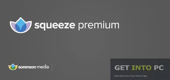 Sorenson Squeeze Premium Free Download