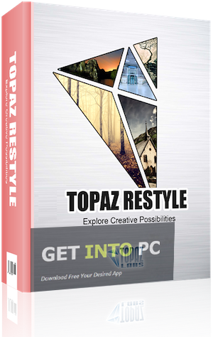 Topaz Restyle Download For Windows