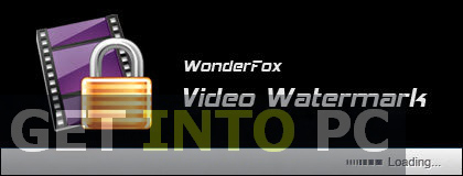 WonderFox Video Watermark Latest Version