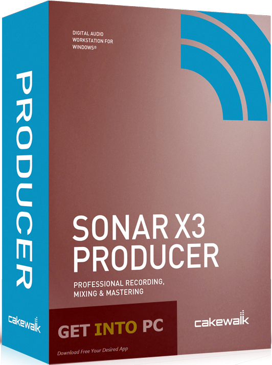 Cakewalk SONAR X3 Producer Edition Free Download