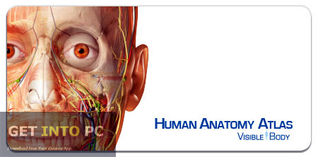 Visible Body Human Anatomy Atlas Software