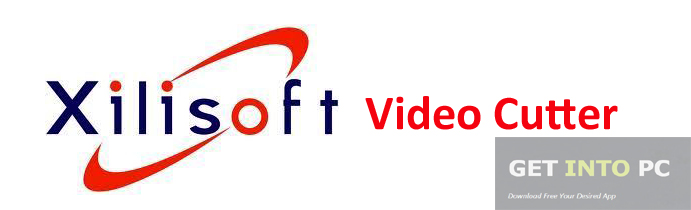 Download Xilisoft Video Cutter For Windows