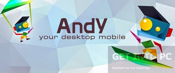 Andy Android Emulator Offline Installer Download