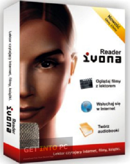 IVONA Text to Speech Free Download - Get Into PC