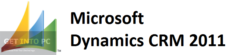 Microsoft Dynamics CRM 2011 Free Download