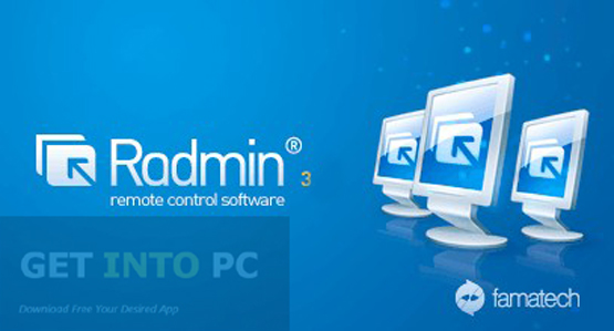 Radmin 3 Latest Version Download