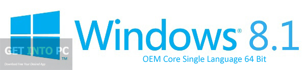 Windows 8.1 OEM Core Single Language 64 Bit Download