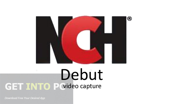 NCH Debut Video Capture Free Download