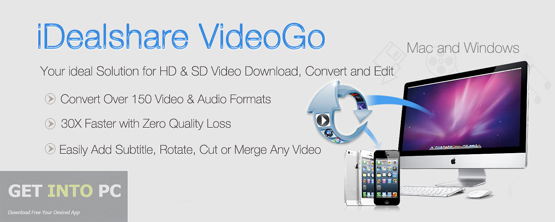 iDealshare VideoGo Latest Version Download