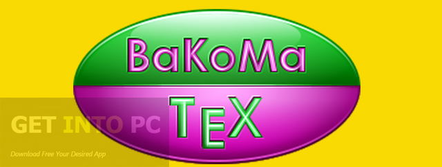 BaKoMa TeX Download For Free