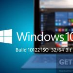 Windows 10 Build 10122 ISO 32 / 64 Bit Free Download