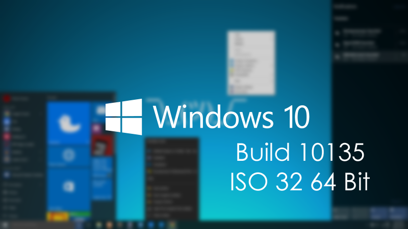Windows 10 Build 10135 ISO 32 64 Bit Free Download