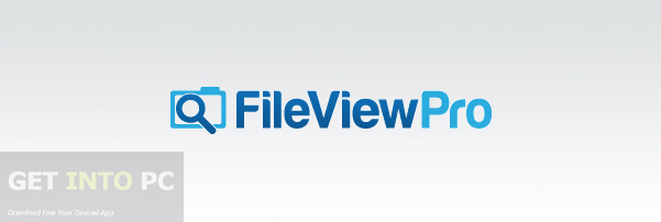 FileViewPro Free Download