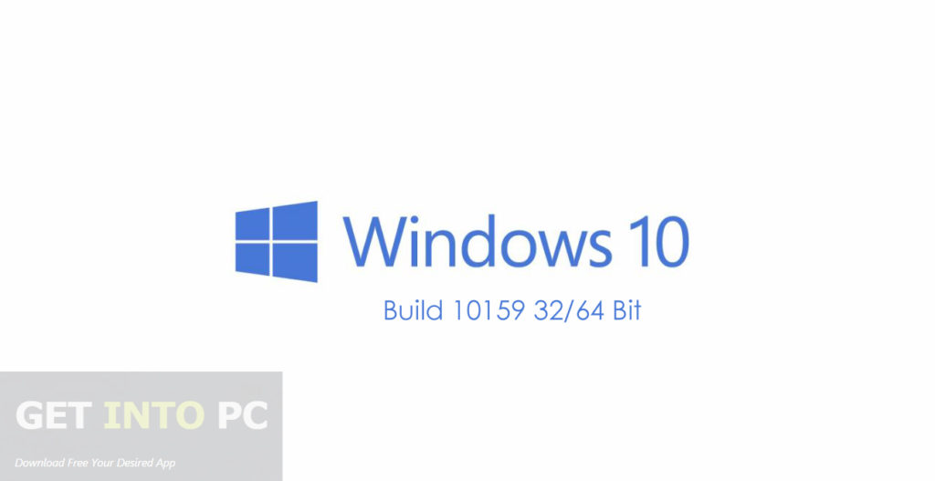 Windows 10 Build 10159 ISO 32 64 Bit Free Download