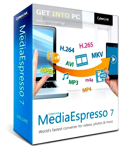 Cyberlink Media Espresso Deluxe Free Download