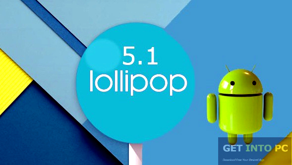 Android Lollipop 5 1 x86 ISO Free Download