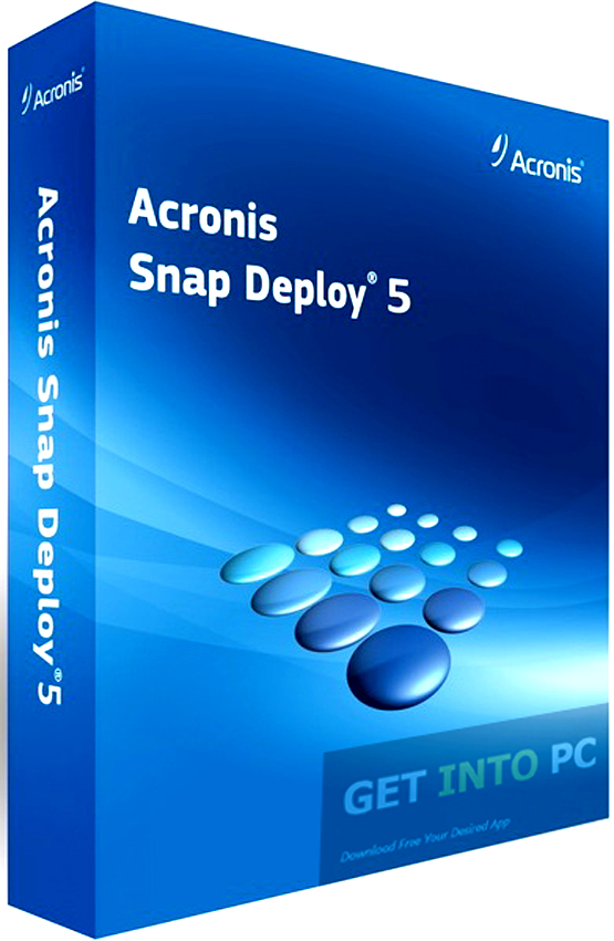 Acronis Snap Deploy 5 Bootable ISO Free Download