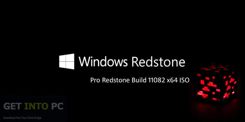 Windows 10 Pro Redstone Build 11082 x64 ISO Free Download