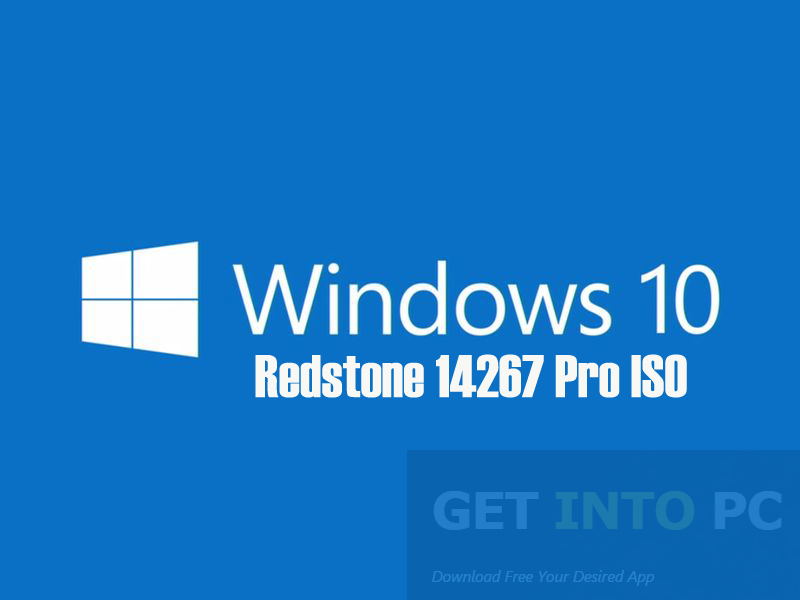 Windows 10 Redstone 14267 Pro ISO 32 64 Bit Download