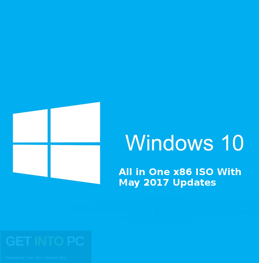 Download Windows 10 All in One x86 ISO With May 2017 Updates