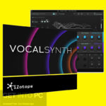 iZotope VocalSynth Free Download