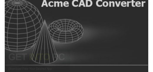 Acme CAD Converter 2020 Free Download
