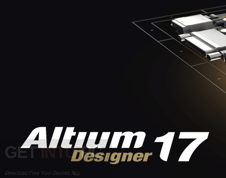 Altium Designer v17.1.5 Free Download