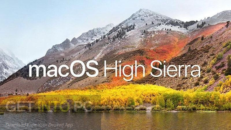 MacOS High Sierra v10.13.3 Free Download