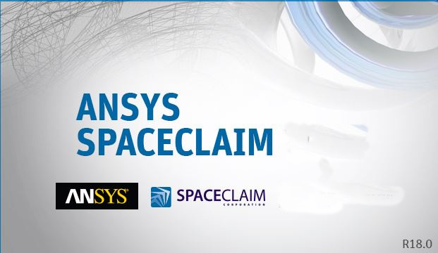 Download ANSYS SpaceClaim 2018 v19 x64