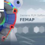 Download Siemens FEMAP 11.4.2 with NX Nastran x64