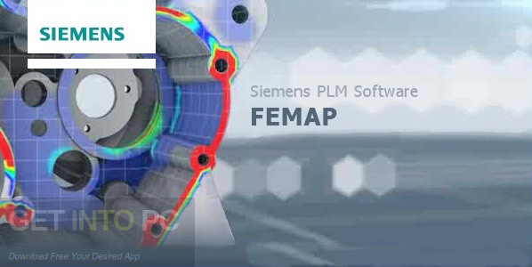 Siemens FEMAP 11.4.2 with NX Nastran Free Download