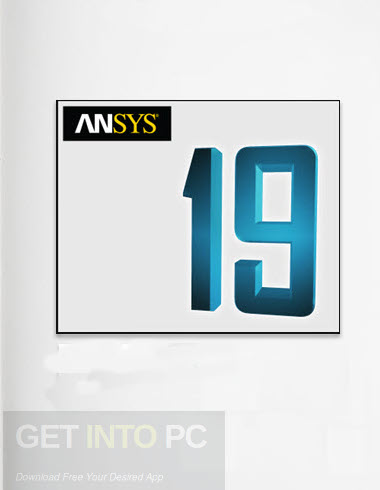 ANSYS Products 19 Free Download