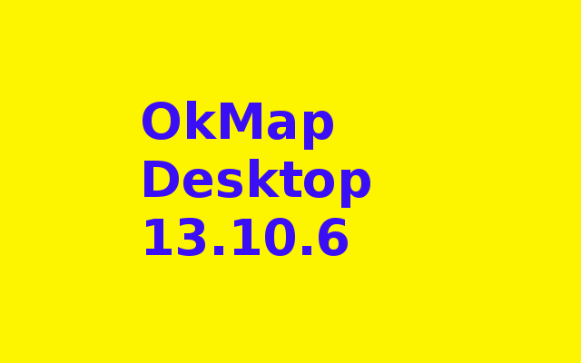 OkMap Desktop 13.10.6 Free Download