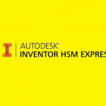 Autodesk Inventor HSM 2019 x64 Free Download