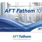 AFT Fathom 2018 Free Download