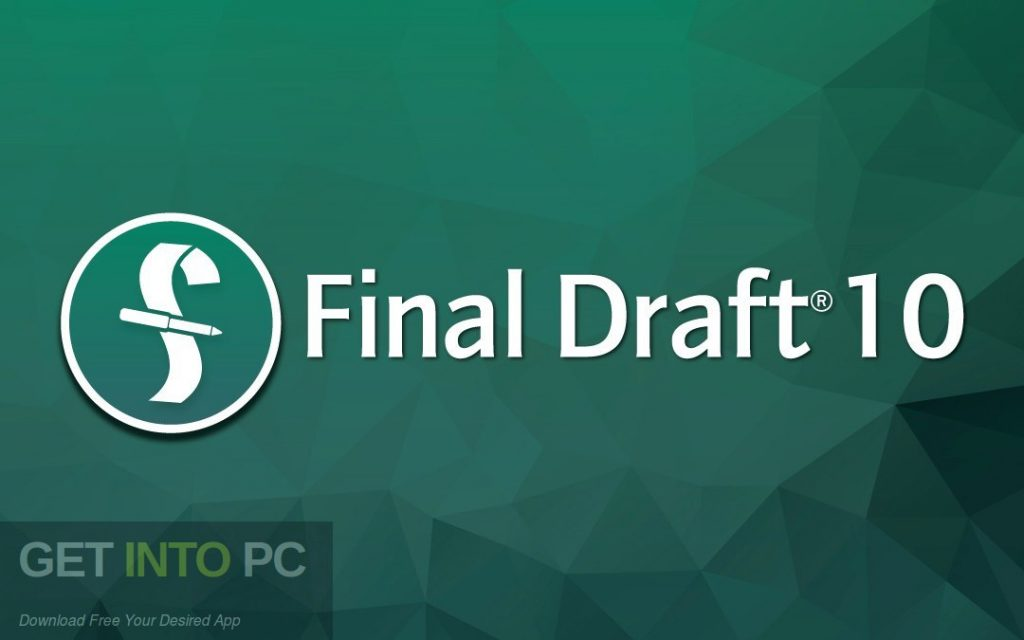 Final Draft 10 Free Download-GetintoPC.com
