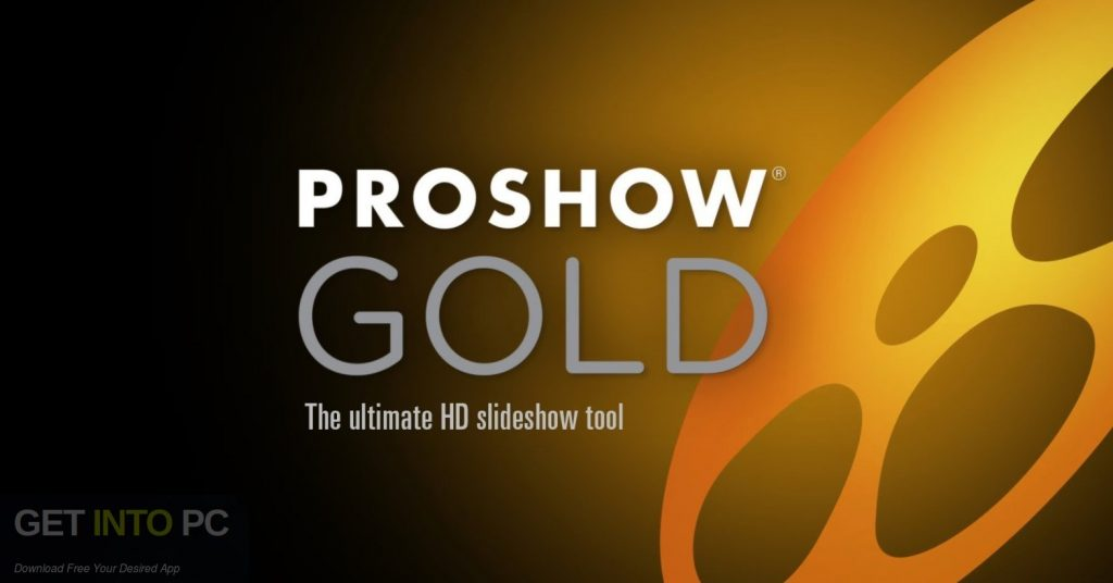 ProShow Gold 9 Free Download-GetintoPC.com