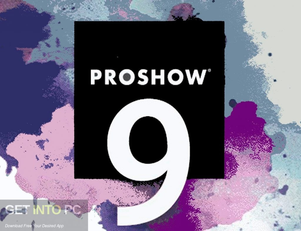 ProShow Producer 9 Free Download-GetintoPC.com