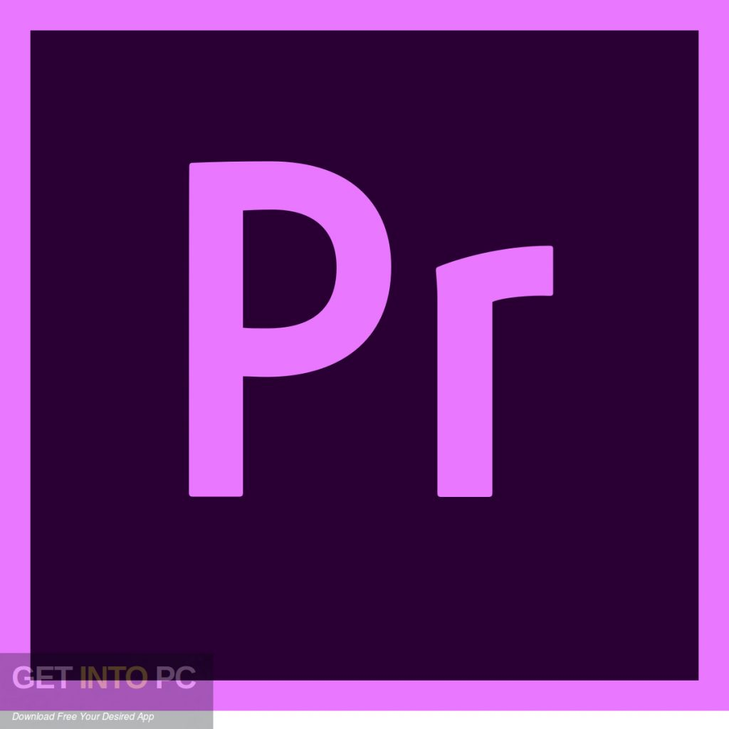 Adobe Premiere Pro CC 2018 v12.1 Free Download-GetintoPC.com