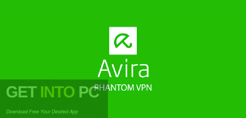Avira Phantom VPN Pro 2.15.2.28160 Free Download-GetintoPC.com