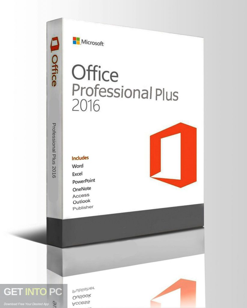 Office 2016 Professional Plus v16.0.4738.1000 Sep 2018 Free Download-GetintoPC.com