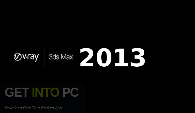 V-Ray for 3D Max 2013 Free Download-GetintoPC.com