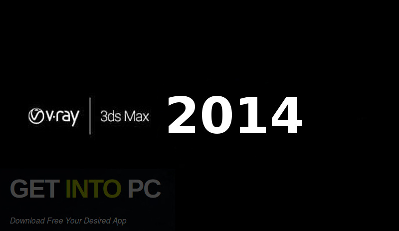 V-Ray for 3D Max 2014 Free Download-GetintoPC.com