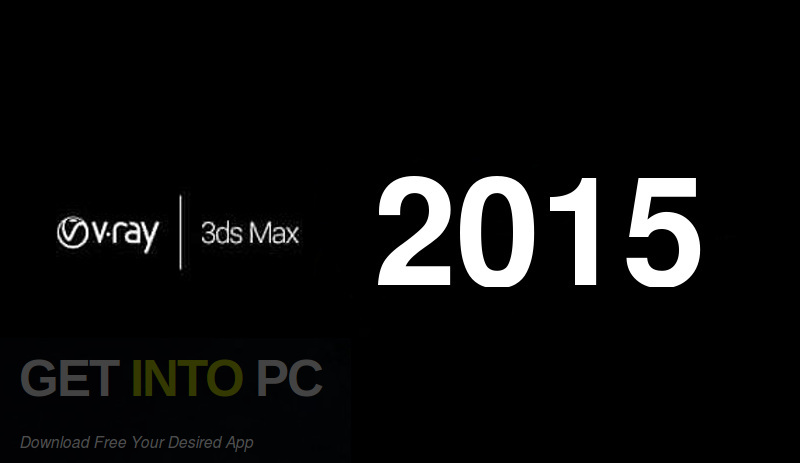 V-Ray for 3D Max 2015 Free Download-GetintoPC.com