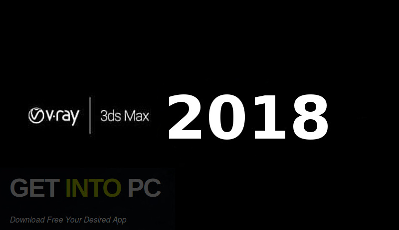 V-Ray for 3D Max 2018 Free Download-GetintoPC.com