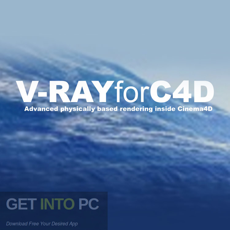 V-Ray for Cinema 4D 2018 Free Download-GetintoPC.com